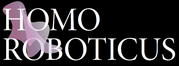 Homo Roboticus: the book
